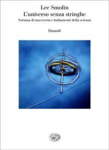 Copertina del libro L'universo senza stringhe di Lee Smolin