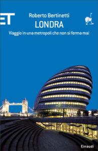 Copertina del libro Londra di Roberto Bertinetti