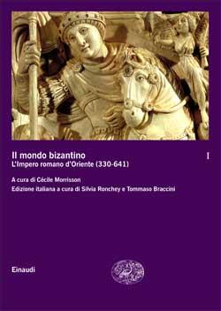 Copertina del libro Il mondo bizantino. I. di VV.