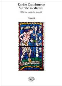 Copertina del libro Vetrate medievali di Enrico Castelnuovo