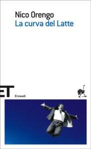 Copertina del libro La curva del Latte di Nico Orengo