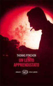 Copertina del libro Un lento apprendistato di Thomas Pynchon