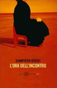 Copertina del libro L'ora dell'incontro di Giampiero Rigosi