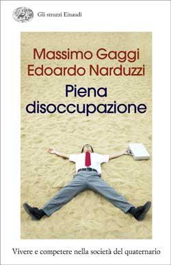 Copertina del libro Piena disoccupazione di Massimo Gaggi, Edoardo Narduzzi