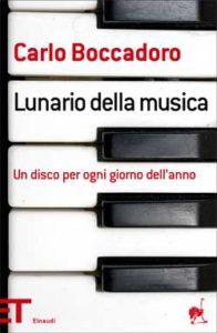 Copertina del libro Lunario della musica di Carlo Boccadoro