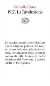 Copertina del libro 1917. La Rivoluzione di Marcello Flores