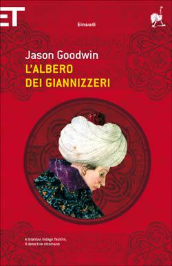 Copertina del libro L'albero dei giannizzeri di Jason Goodwin