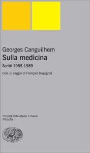Copertina del libro Sulla medicina di Georges Canguilhem