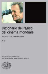 Copertina del libro Dizionario dei registi del cinema mondiale di VV.