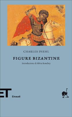 Copertina del libro Figure bizantine di Charles Diehl