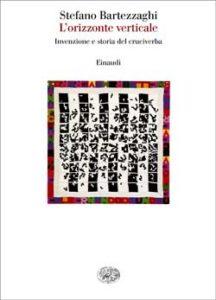Copertina del libro L'orizzonte verticale di Stefano Bartezzaghi