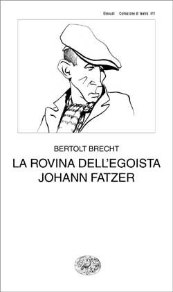 Copertina del libro La rovina dell'egoista Johann Fatzer di Bertolt Brecht