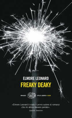 Copertina del libro Freaky Deaky di Elmore Leonard