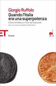 Copertina del libro Quando l'Italia era una superpotenza di Giorgio Ruffolo