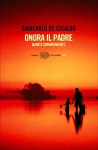 Copertina del libro Onora il padre di Giancarlo De Cataldo