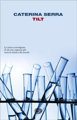 Copertina del libro Tilt di Caterina Serra