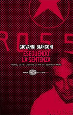 Copertina del libro Eseguendo la sentenza di Giovanni Bianconi