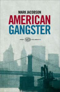 Copertina del libro American Gangster di Mark Jacobson
