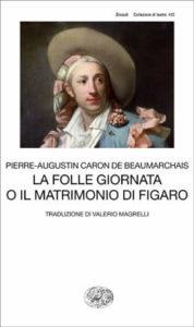 Copertina del libro La folle giornata o Il matrimonio di Figaro di P.A. Caron de Beaumarchais