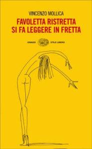 Copertina del libro Favoletta ristretta si fa leggere in fretta di Vincenzo Mollica