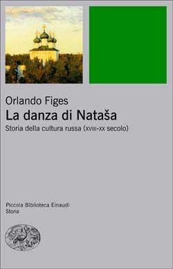 Copertina del libro La danza di Natasha di Orlando Figes