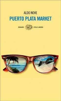 Copertina del libro Puerto Plata Market di Aldo Nove