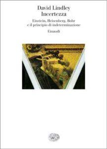 Copertina del libro Incertezza di David Lindley