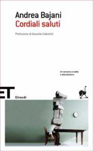 Copertina del libro Cordiali saluti di Andrea Bajani