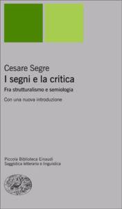 Copertina del libro I segni e la critica di Cesare Segre