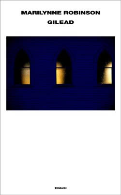 Copertina del libro Gilead di Marilynne Robinson