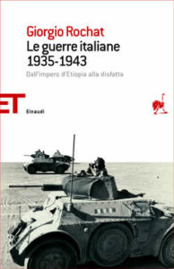 Copertina del libro Le guerre italiane 1935-1943 di Giorgio Rochat