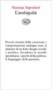 Copertina del libro L'ambiguità di Simona Argentieri