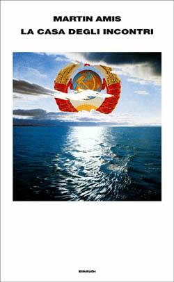 Copertina del libro La casa degli incontri di Martin Amis
