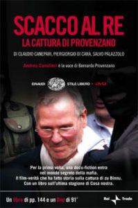 Copertina del libro Scacco al re di Claudio Canepari, Piergiorgio Di Cara, Salvo Palazzolo