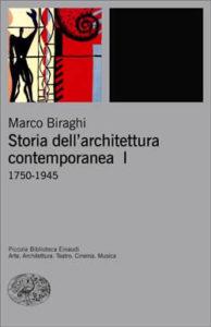 Copertina del libro Storia dell'architettura contemporanea I di Marco Biraghi