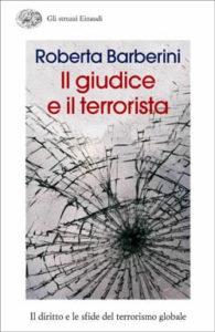 Copertina del libro Il giudice e il terrorista di Roberta Barberini