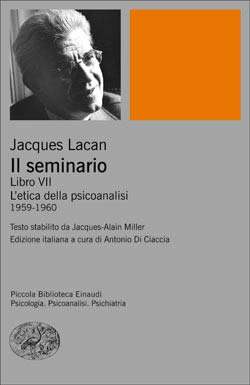 Copertina del libro Il seminario. Libro VII di Jacques Lacan
