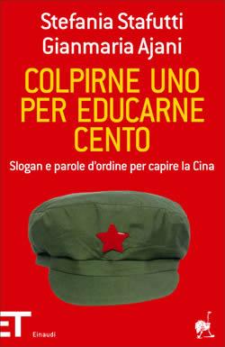 Copertina del libro Colpirne uno per educarne cento di Gianmaria Ajani, Stefania Stafutti