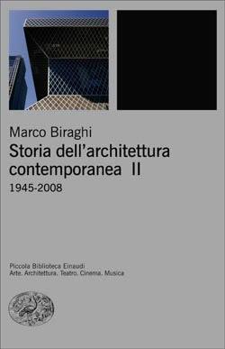 Copertina del libro Storia dell'architettura contemporanea II di Marco Biraghi