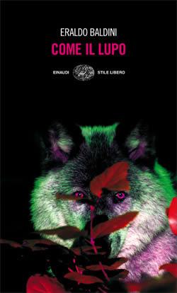 Copertina del libro Come il lupo di Eraldo Baldini
