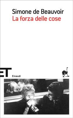 Copertina del libro La forza delle cose di Simone de Beauvoir