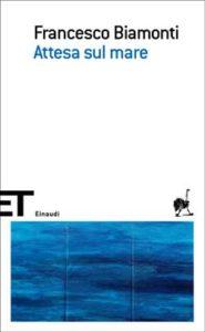 Copertina del libro Attesa sul mare di Francesco Biamonti