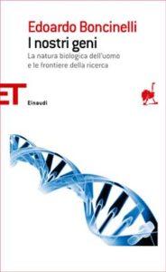 Copertina del libro I nostri geni di Edoardo Boncinelli