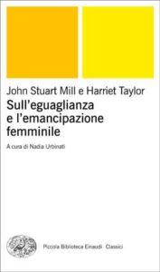 Copertina del libro Sull'eguaglianza e l'emancipazione femminile di John Stuart Mill, Harriet Taylor