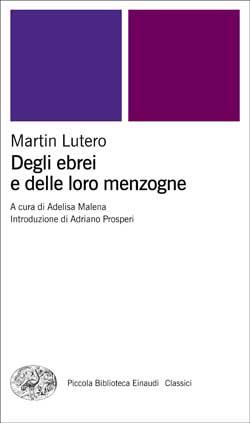 Copertina del libro Degli ebrei e delle loro menzogne di Martin Lutero