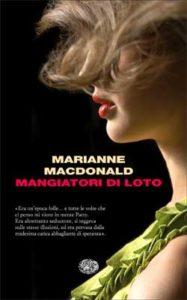 Copertina del libro Mangiatori di loto di Marianne Macdonald