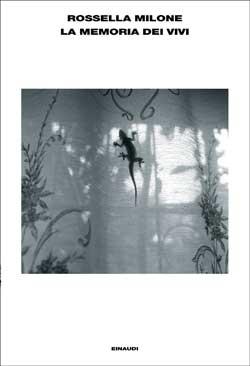 Copertina del libro La memoria dei vivi di Rossella Milone