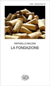 Copertina del libro La Fondazione di Raffaello Baldini