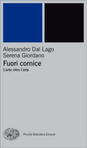 Copertina del libro Fuori cornice di Alessandro Dal Lago, Serena Giordano