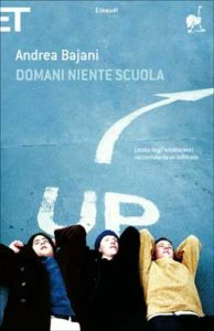 Copertina del libro Domani niente scuola di Andrea Bajani